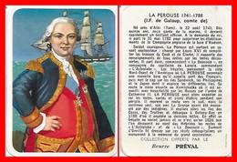 CHROMOS. Beurre PREVAL. LA PEROUSE. Explorateur Français...F812 - Tè & Caffè