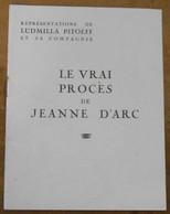 Programme Le Vrai Procès De Jeanne D'Arc - Programmes