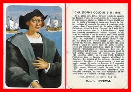 CHROMOS. Beurre PREVAL. Christophe COLOMB  Marin Et Explorateur Italien...F587 - Cromo