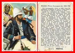 CHROMOS. Beurre PREVAL. Pierre Savorgnan De BRAZZA.  Explorateur Italien...G086 - Cromo