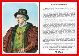 CHROMOS. Beurre PREVAL. Les Rois De France. LOUIS XI...D446 - Artis Historia