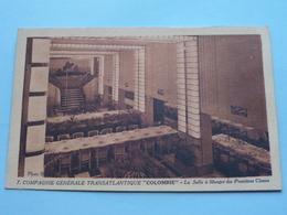 """Compagnie Générale Transatlantique """" COLOMBIE """" Salle à Manger ( 7 ) Anno 19?? ( Zie Foto Details ) ! - Paquebots"""