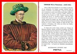 CHROMOS. Beurre PREVAL. Les Rois De France. CHARLES VII Le Victorieux...D675 - Artis Historia
