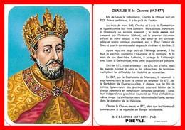 CHROMOS. Beurre PREVAL. Les Rois De France. CHARLES II Le Chauve...H002 - Artis Historia