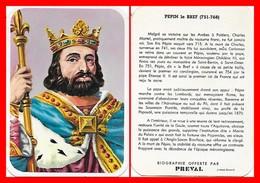 CHROMOS. Beurre PREVAL. Les Rois De France. PEPIN LE BREF...H003 - Artis Historia