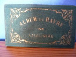 Album Collector De 20 Illustrations ASSELINEAU - LE HAVRE - RARE ET SUPERBE - Documents Historiques