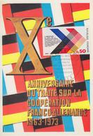 Carte Maximum  1er  Jour   FRANCE  Xéme  Anniversaire  Du  Traité  De  Coopération   FRANCO - ALLEMANDE   1973 - Cartes-Maximum