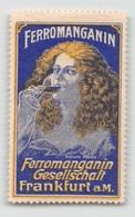 "07954 ""FERROMANGANIN - FERROMANGANIN GESELSCHAFT - FRANKFURT A. M."" ERINNOFILO MAI APPLICATO - Erinnofilia"