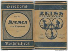 Bremen Und Umgebung - 3. Auflage 1924 - 80 Seiten Plus Werbung - Mit Zwei Karten - Bremen