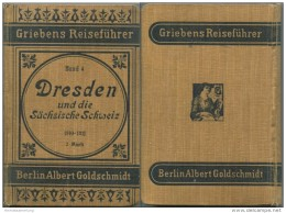 Dresden Und Die Sächsische Schweiz - 25. Auflage 1910 / 1911 - 246 Seiten Plus Werbung - Saxe