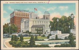 Masonic Temple And Stacy Trent Hotel, Trenton, New Jersey, 1935 - Lynn H Boyer Jr Postcard - United States