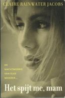 HET SPIJT ME MAM - DE NACHTMERRIE VAN ELKE MOEDER - CLAIRE RAINWATER JACOBS - AREOPAGUS 2000 - Horror Y Suspenso