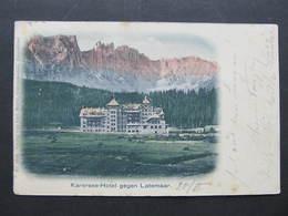 AK KARERSEE Latemar 1900  ///  D*33113 - Italien