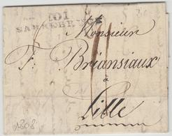 LAC 101 SARREBRUCK - 1808 - Pr Lille - TB - Postmark Collection (Covers)