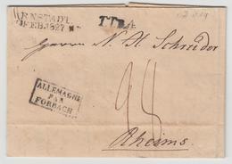 LAC N°14 - Allemagne Par Forbach + Arnstadt 7 Feb 1827 + TTR4 + Taxe Manus. 28 - Pr Reims - TB - Postmark Collection (Covers)
