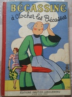 Bécassine à Clocher Les Bécasses (1949) - Bécassine