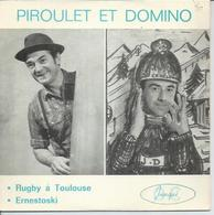 """45 Tours EP - PIROULET Et DOMINO - JUNQUE 45112 - """" RUGBY A TOULOUSE """" + 1 - Other - French Music"""