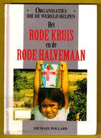 HET RODE KRUIS EN DE RODE HALVEMAAN 64 Blz Pollard 1996 CROIX ROUGE Red Cross Sante Healt Halve Maan Z271 - Croix-Rouge