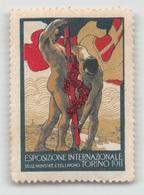 """07956 """"TORINO 1911 - APRILE NOVEMBRE - ESPOSIZIONE INTERNAZIONALE"""" ERINNOFILI GIA' APPLICATI. - Erinnofilia"""
