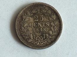 PAYS BAS 25 Cent 1848 ARGENT SILVER Netherlands / Holland - [ 3] 1815-… : Kingdom Of The Netherlands