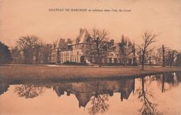 02 Aisne - Château De Marchais Vu Du Canal - Photo : L. Moreau, Paris - Unused - 2 Scans - Other Municipalities