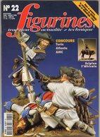 MAQUETTE - Magazine FIGURINES N° 22 Juin-Juillet 1998 - Etat Excellent - Revues