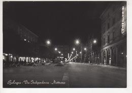 ^ BOLOGNA VIA INDIPENDENZA NOTTURNO 109 - Bologna