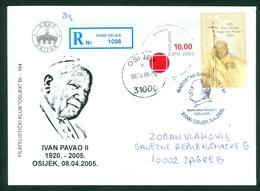 Croatia 2005 FDC POST MORTEM Pope John Paul II - THE DAY HOLY FATHER  WAS BURIED Cover Letter Osijek - Kroatië