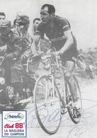 Autographe: Photo Dédicacée De Gino Bartali (cyclisme) Publicité Antonella, Club 88 La Maglieria Dei Campioni - Autographs
