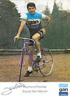Autographe: Photo Dédicacée De Raymond Poulidor (cyclisme) - Equipe Gan Mercier - Handtekening