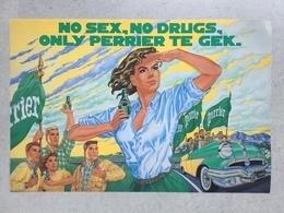 AFFICHE PUBLICITAIRE»PERRIER NO SEX-NO DRUGS-ONLY PERRIER THE GEK» Pin-up,superbe Couleurs ( Format 48 X 32 Cm). - Publicités