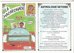 HUMOUR - ASTROLOGIE SÉTOISE - LA MACARONADE - CPM - ÉCRITE _ - Humor
