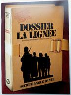 DOSSIER DE PRESSE LA LIGNEE GALANDON FELIX BERLION MARIE BLIER WOZNIAK DELAPORTE - Livres, BD, Revues