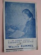 Op Algemeene Aanvraag CHOPIN - AVOND Door Walter RUMMEL Schouwburg LEUVEN ( 19?? ) Zie Foto's ! - Cantanti E Musicisti