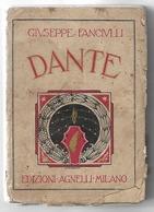 GIUSEPPE FANCIULLI, DANTE, AGNELLI, MILANO, 1930 - Books, Magazines, Comics