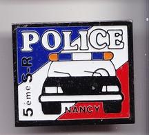 Pin's Police 5 ème SR Nancy Voiture De Police  Réf 7188 - Police
