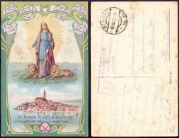 CROATIA - HRVATSKA - ISTRIA - ROVIGNO  ROVINJ - S. EUFEMIA Di CALEDONIA - Art S.L.E.M. - 1915 - RARE - Croatia