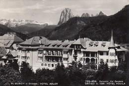 ST.ULRICH-ORTISEI-BOZEN-BOLZANO-HOTEL =ADLER=CARTOLINA VERA FOTOGRAFIA VIAGGIATA IL 19-7-1957 - Bolzano