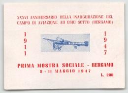 """07959 """"XXXVI ANNIV. INAUGURAZ. CAMPO D'AVIAZIONE OSIO SOTTO (BG) - I MOSTRA SOCIALE 1911/1947"""" ERINNOFILO MAI APPLICATI. - Erinnofilia"""