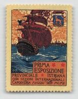 """07960 """"CAPODISTRIA - MAGGIO SETTEMBRE 1910 - I ESPOSIZ. PROV. ISTRIANA"""" ERINNOFILO MAI APPLICATO. - Erinnofilia"""