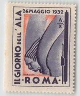 """07964 """"ROMA - 24 MAGGIO 1932 A. X - IL GIORNO DELL'ALA"""" ERINNOFILO MAI APPLICATO. - Erinnofilia"""