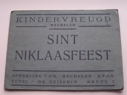 KINDERVREUGD MECHELEN - SINT NIKLAASFEEST (afd. V.O.S.) 1924 ( CARNET > Form. 13,5 X 19 Cm.) ! - Publicités