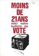 """POLITIQUE MAI 1968 REPRODUCTION AFFICHE """" MOINS DE 21 ANS VOICI VOTRE BULLETIN  """" EDIT. A L'IMAGE DU GRENIER A EAU N° 5 - Evènements"""
