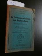De Voornaamste Cultures Van Belgisch-Congo (1951) Van Den Abeele - Vandenput - Histoire