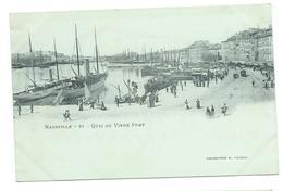 13/ BOUCHES Du RHONE...MARSEILLE. Quai Du Vieux Port - Vieux Port, Saint Victor, Le Panier