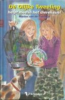 Nr. 32 - DE OLIJKE TWEELING HELPT MEE IN HET DIERENASIEL - MARION VAN DE COOLWIJK - DE EEKHOORN 2007 - Books, Magazines, Comics