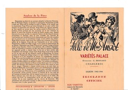PROGRAMME-OFFICIEL-VARIETES-PALACE-CHARLEROI-DEPLIANT-OPERETTE-OPERA-1943-LA FILLE DE MADAME ANGOT-VOYEZ LES 2 SCANS - Programmes