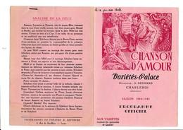 PROGRAMME-OFFICIEL-VARIETES-PALACE-CHARLEROI-DEPLIANT-OPERETTE-OPERA-BALLET-1944-CHANSON D'AMOUR-VOYEZ LES 2 SCANS - Programmes