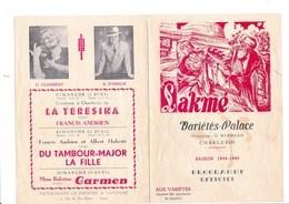 PROGRAMME-OFFICIEL-VARIETES-PALACE-CHARLEROI-DEPLIANT-OPERETTE-OPERA-BALLET-1944-LAKME-VOYEZ LES 2 SCANS - Programmes
