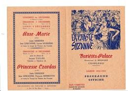 PROGRAMME-OFFICIEL-VARIETES-PALACE-CHARLEROI-DEPLIANT-OPERETTE-OPERA-BALLET-1944-LA CHASTE SUZANNE-VOYEZ LES 2 SCANS - Programmes